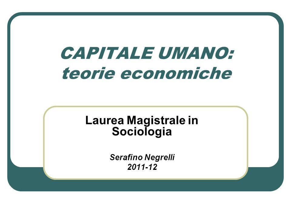 CAPITALE UMANO: teorie economiche