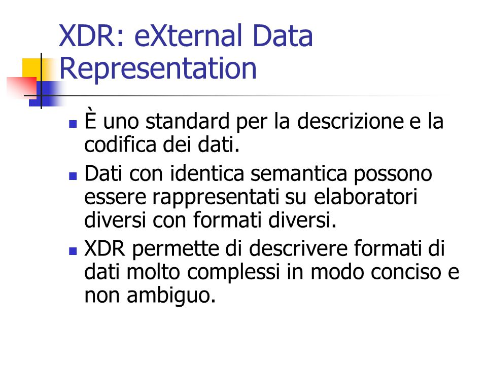 XDR: eXternal Data Representation