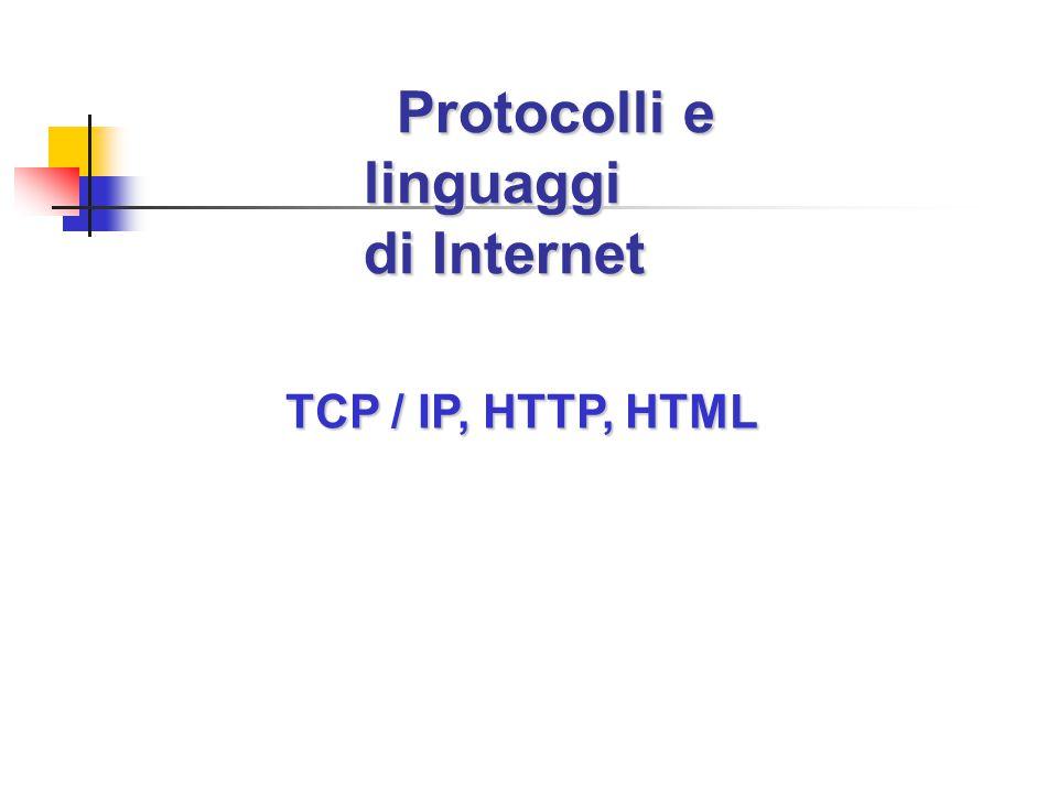 Protocolli e linguaggi di Internet