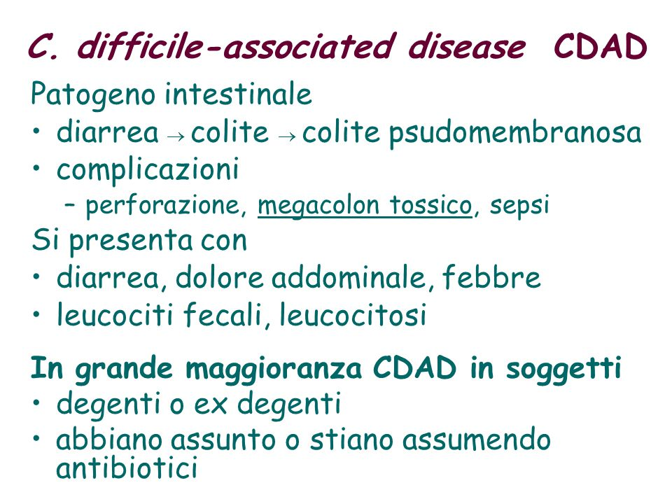 C. difficile-associated disease CDAD