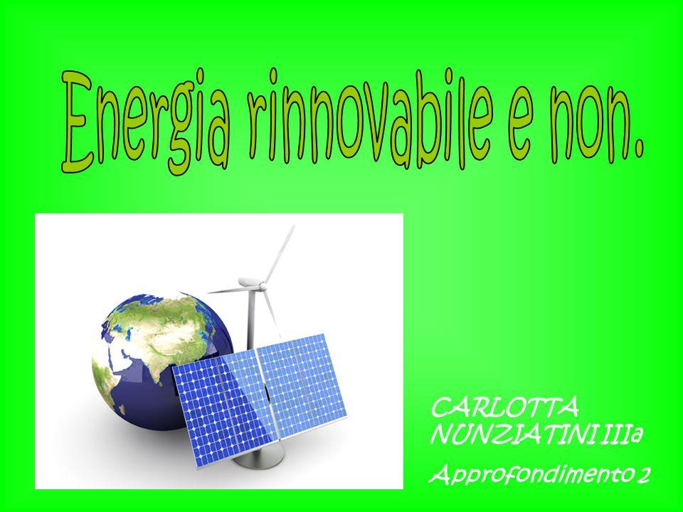 Energia rinnovabile e non.