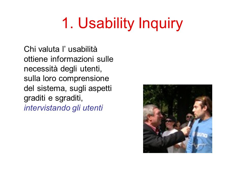 1. Usability Inquiry