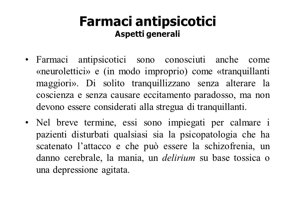 Farmaci antipsicotici Aspetti generali