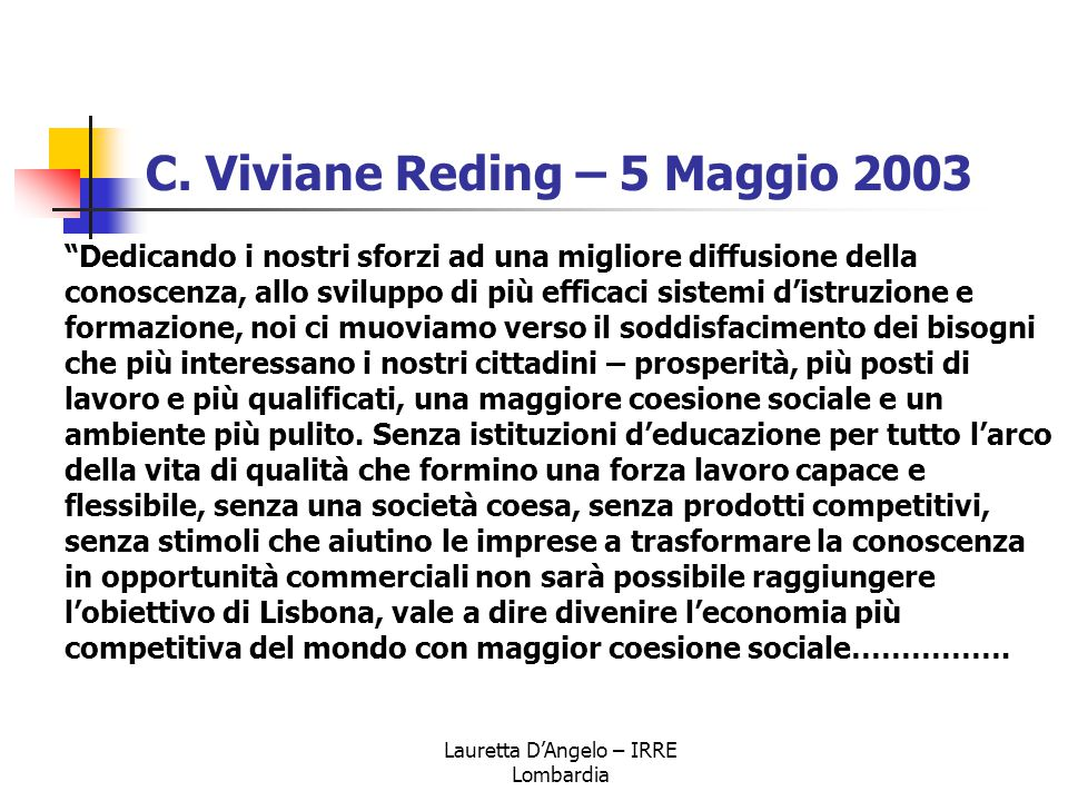 C. Viviane Reding – 5 Maggio 2003