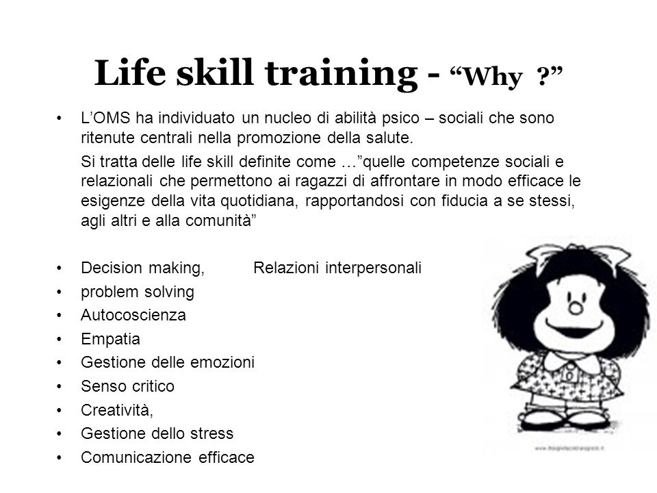 Life skill training - Why