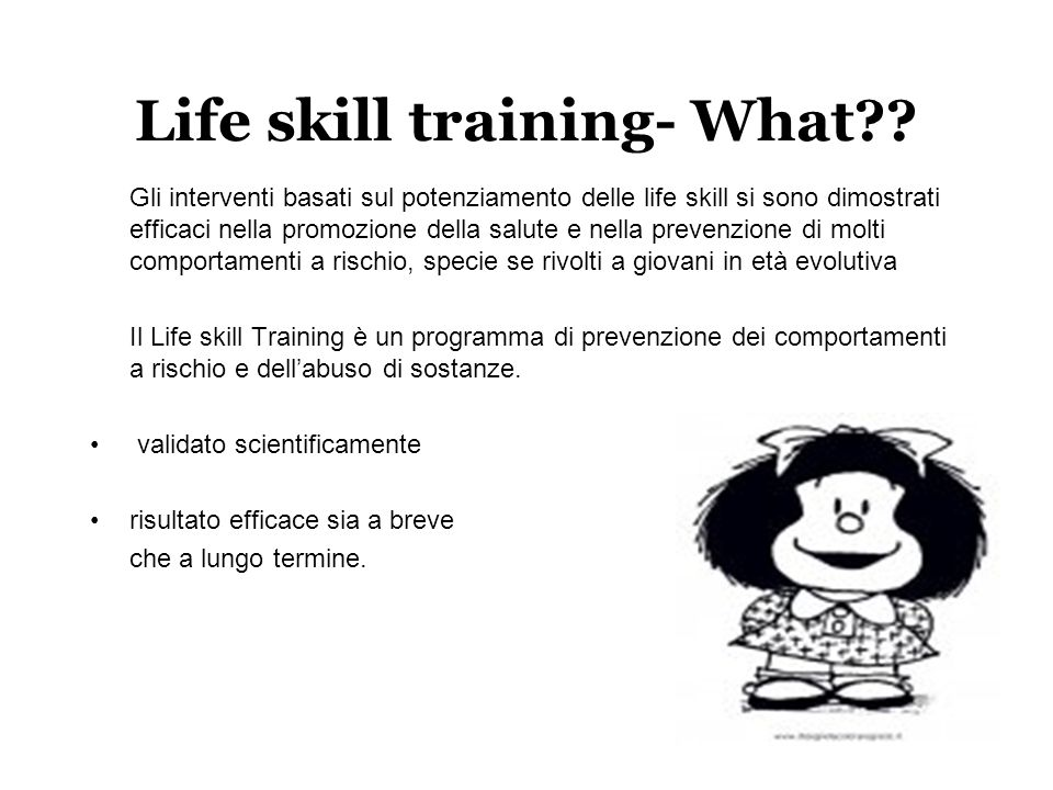 Life skill training- What