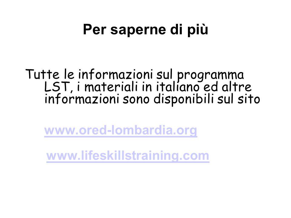 Per saperne di più Tutte le informazioni sul programma LST, i materiali in italiano ed altre informazioni sono disponibili sul sito.