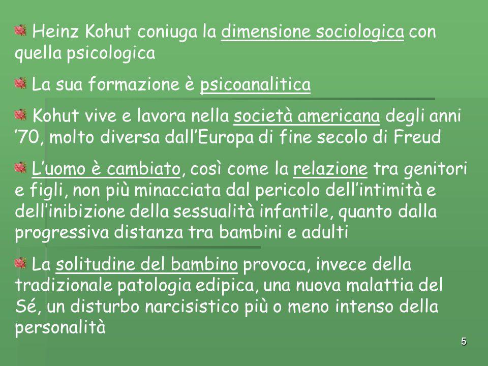 Heinz Kohut coniuga la dimensione sociologica con quella psicologica