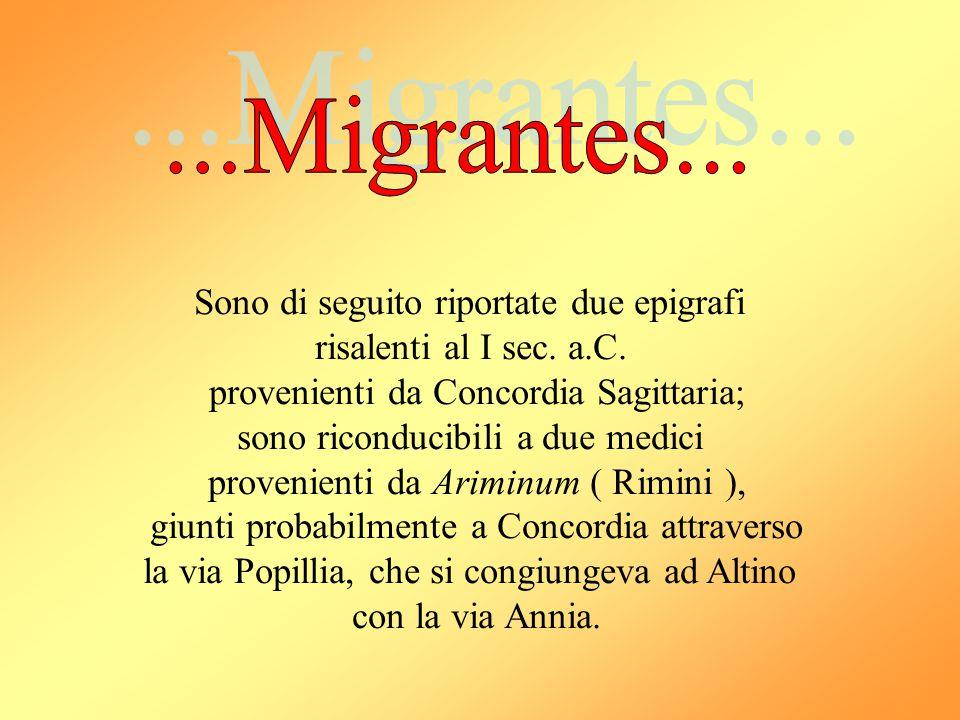 ...Migrantes... Sono di seguito riportate due epigrafi
