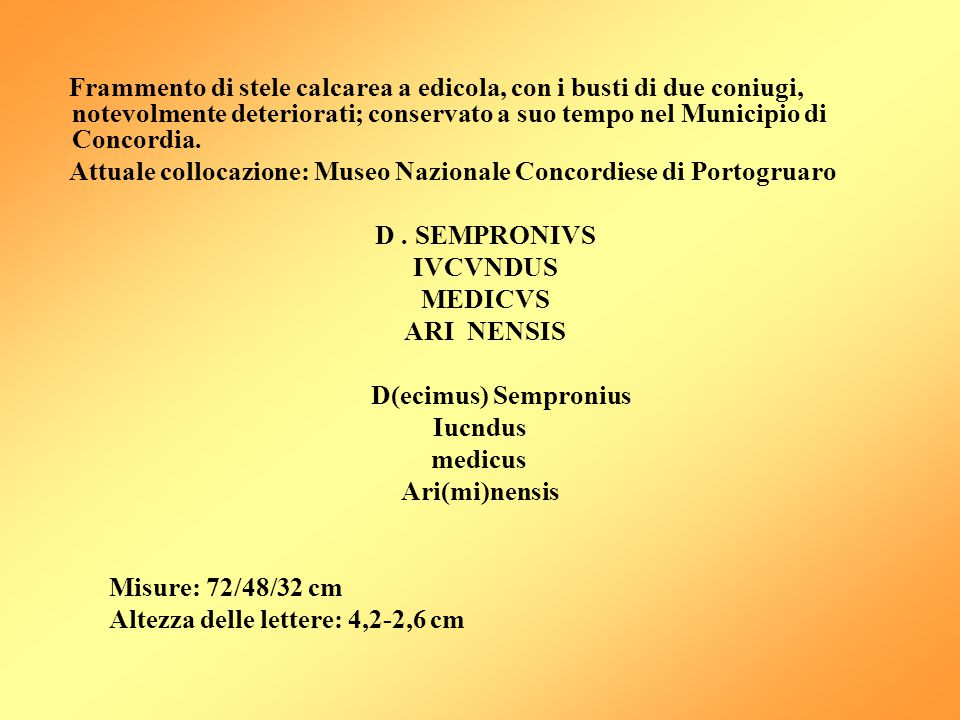 D . SEMPRONIVS IVCVNDUS MEDICVS ARI NENSIS