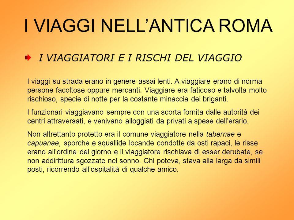 I VIAGGI NELL'ANTICA ROMA