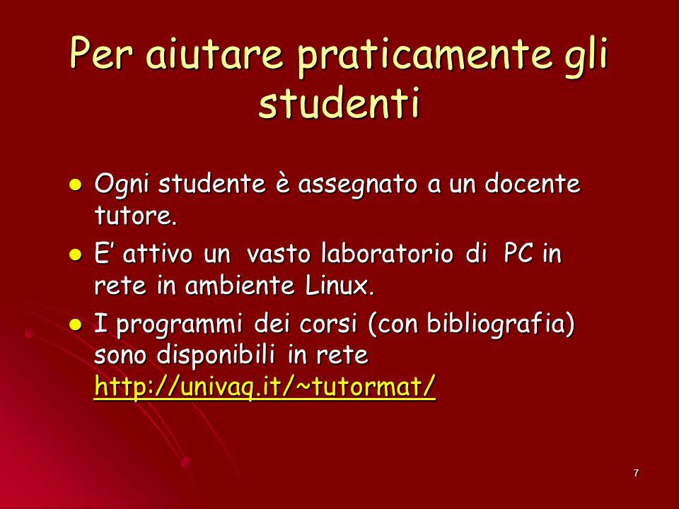 Per aiutare praticamente gli studenti