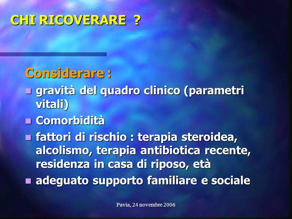 CHI RICOVERARE Considerare :