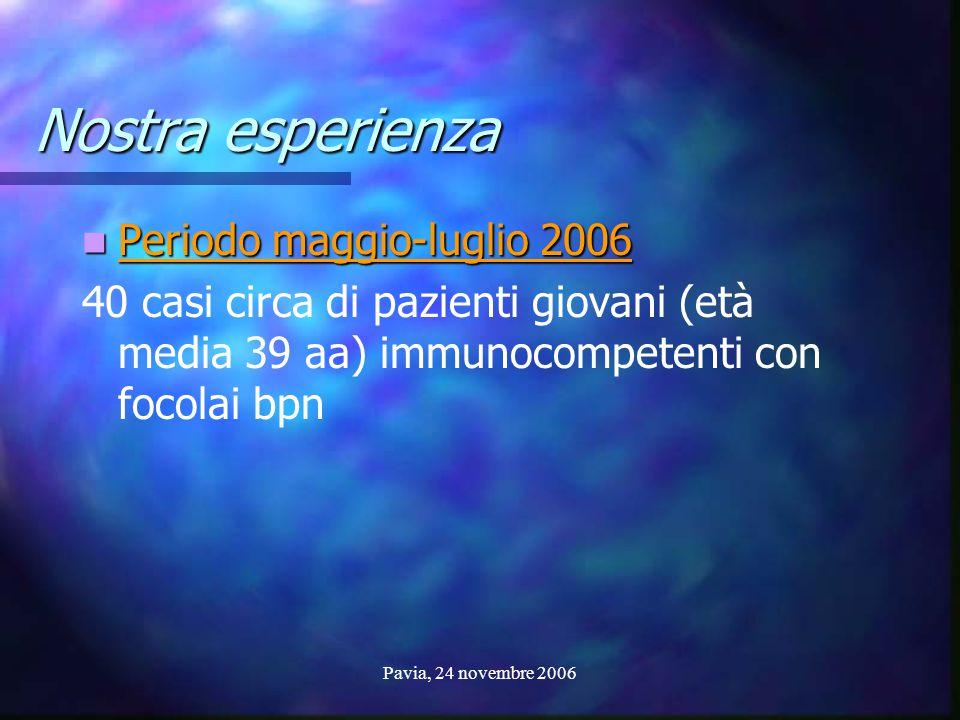 Nostra esperienza Periodo maggio-luglio 2006
