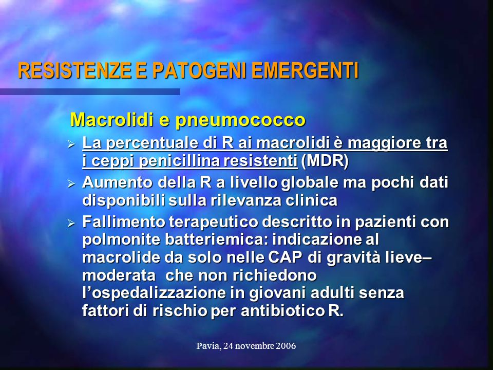 RESISTENZE E PATOGENI EMERGENTI