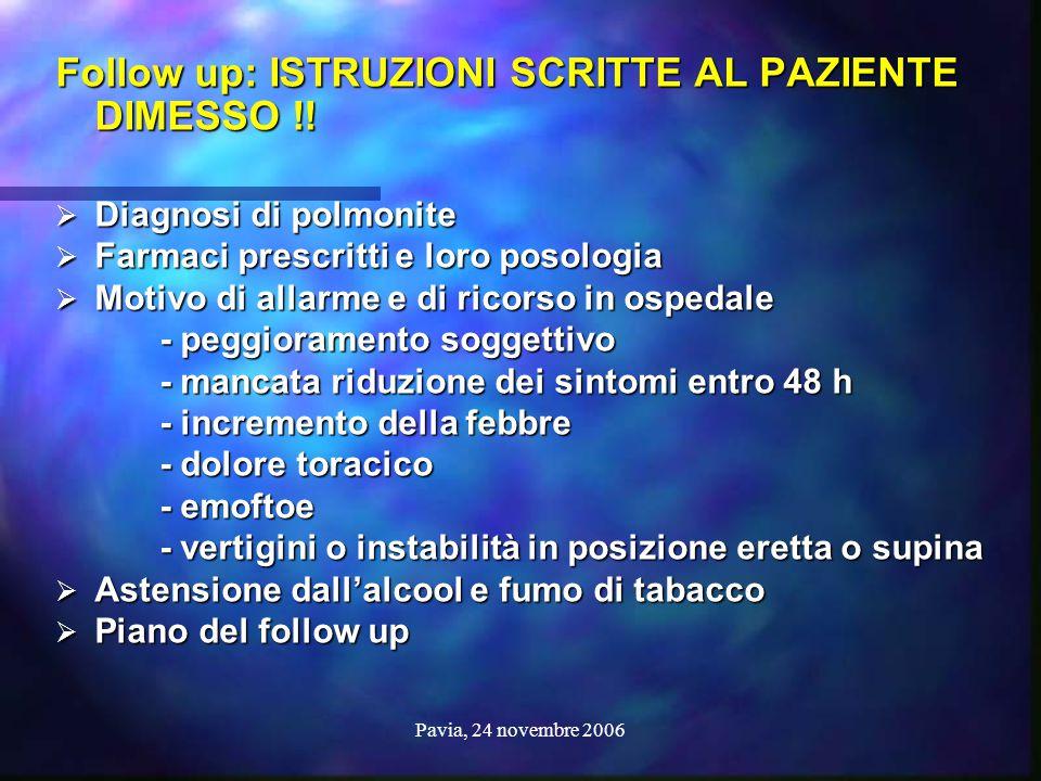Follow up: ISTRUZIONI SCRITTE AL PAZIENTE DIMESSO !!