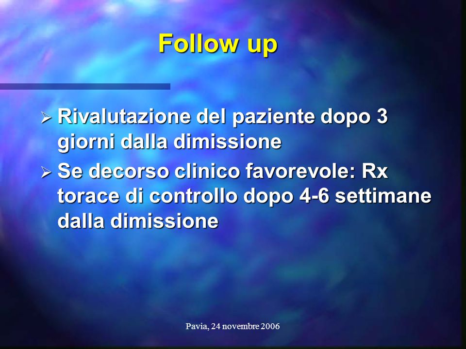 Follow up Rivalutazione del paziente dopo 3 giorni dalla dimissione
