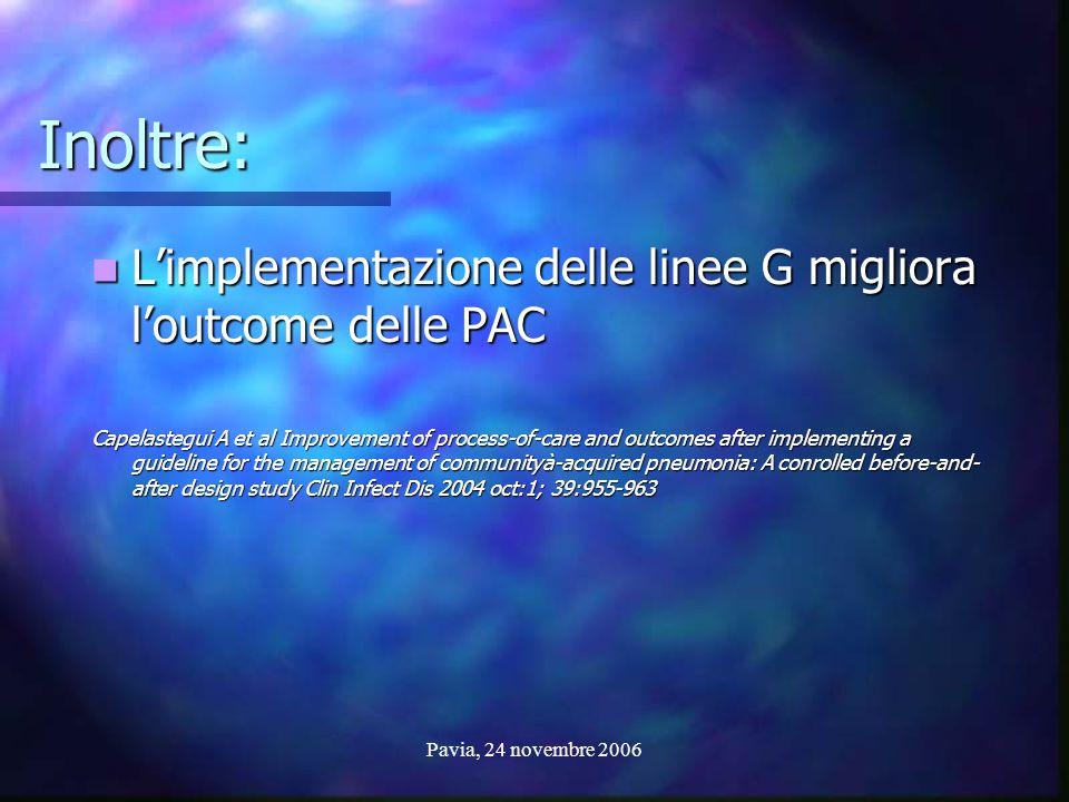Inoltre: L'implementazione delle linee G migliora l'outcome delle PAC