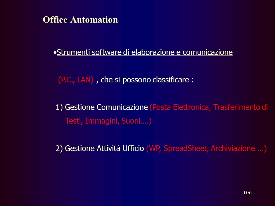Office Automation Strumenti software di elaborazione e comunicazione
