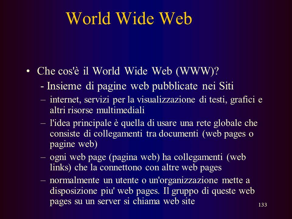 World Wide Web Che cos è il World Wide Web (WWW)