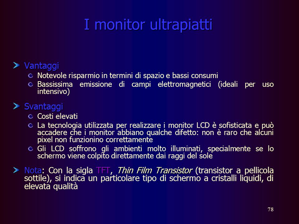 I monitor ultrapiatti Vantaggi Svantaggi