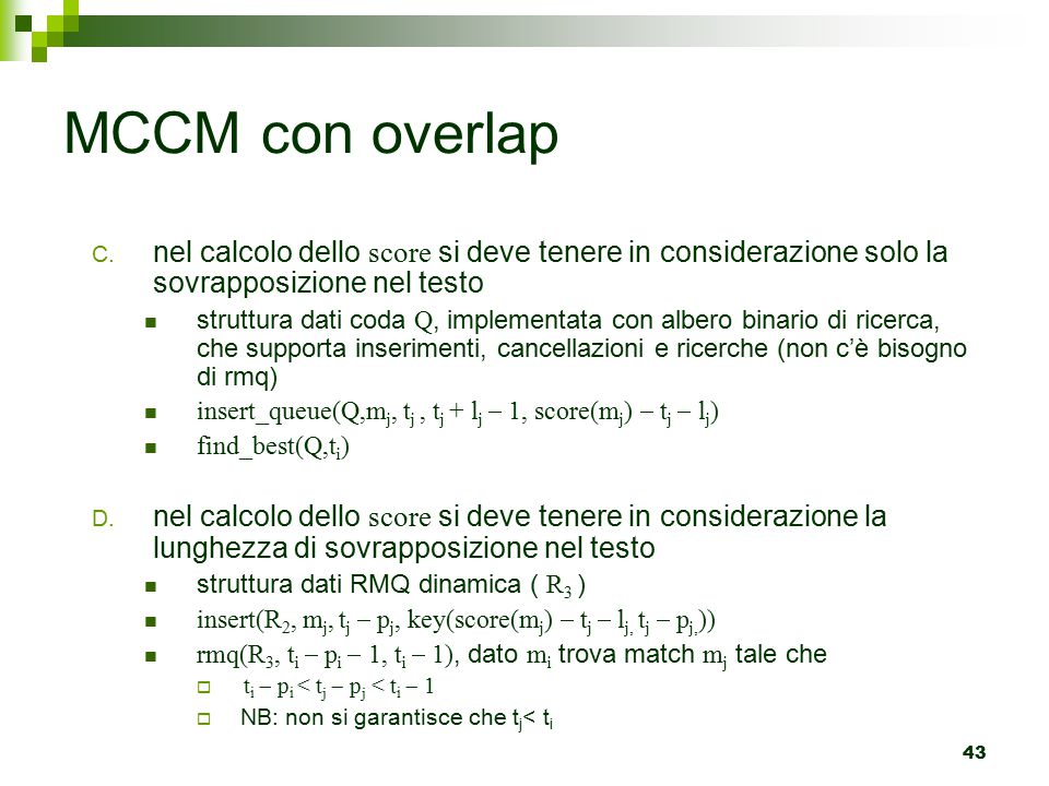 MCCM con overlap nel calcolo dello score si deve tenere in considerazione solo la sovrapposizione nel testo.