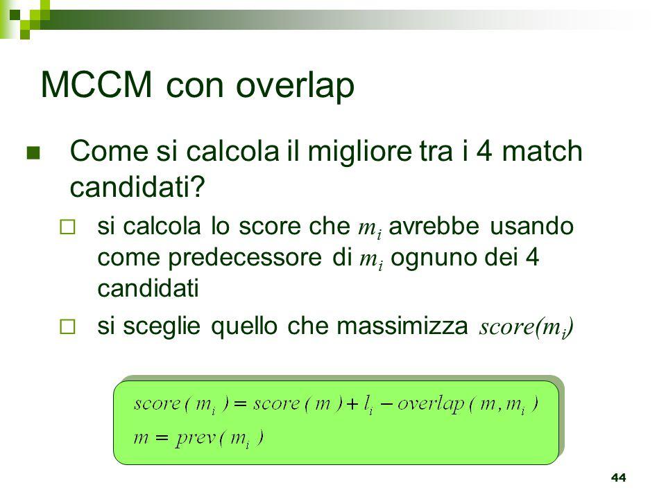 MCCM con overlap Come si calcola il migliore tra i 4 match candidati