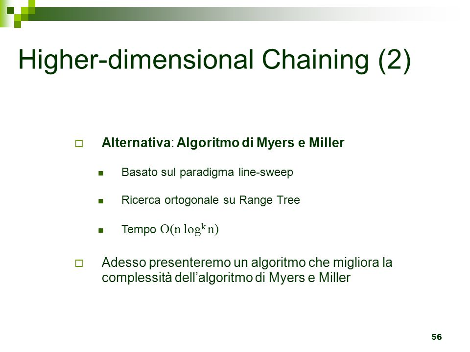Higher-dimensional Chaining (2)