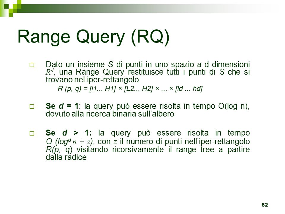 Range Query (RQ)