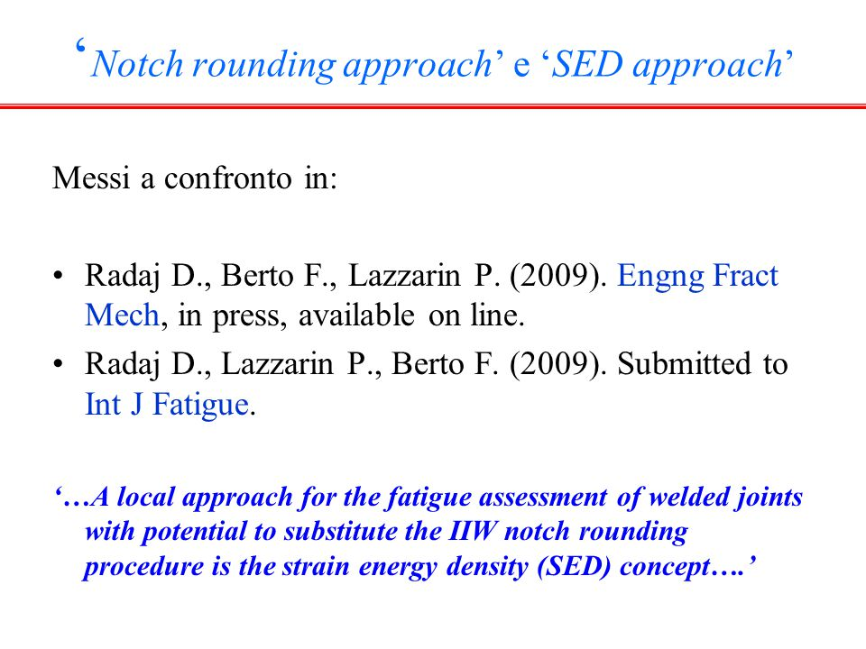 'Notch rounding approach' e 'SED approach'