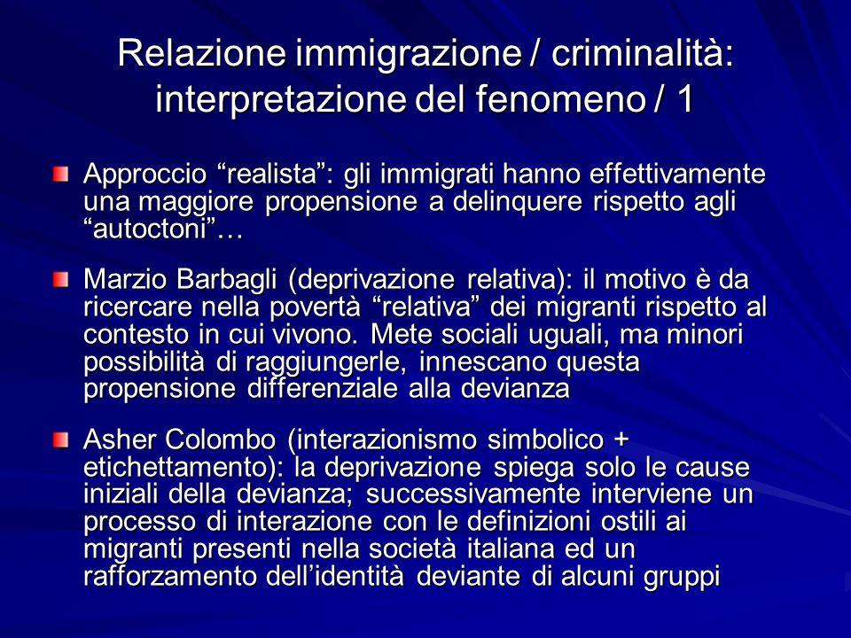 Relazione immigrazione / criminalità: interpretazione del fenomeno / 1