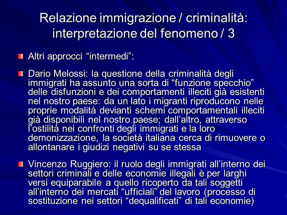 Relazione immigrazione / criminalità: interpretazione del fenomeno / 3
