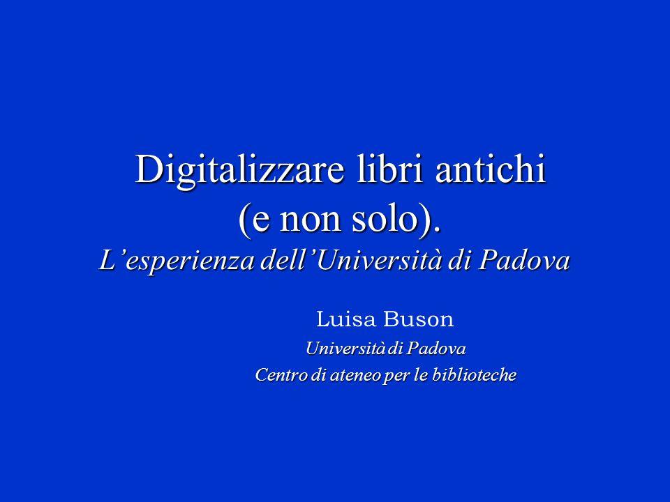 Luisa Buson Università di Padova Centro di ateneo per le biblioteche