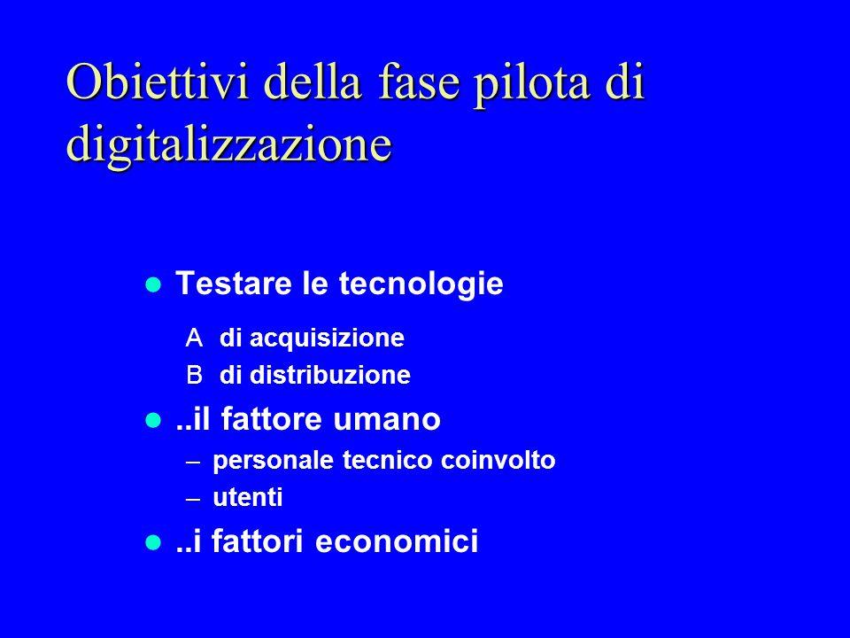 Obiettivi della fase pilota di digitalizzazione