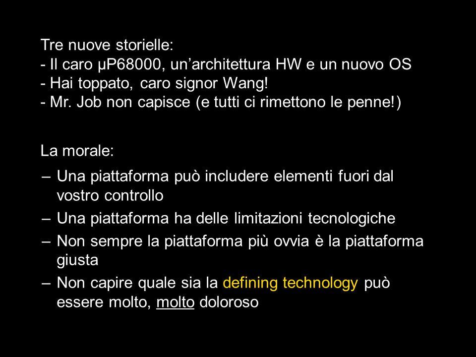 Tre nuove storielle: - Il caro μP68000, un'architettura HW e un nuovo OS. - Hai toppato, caro signor Wang!