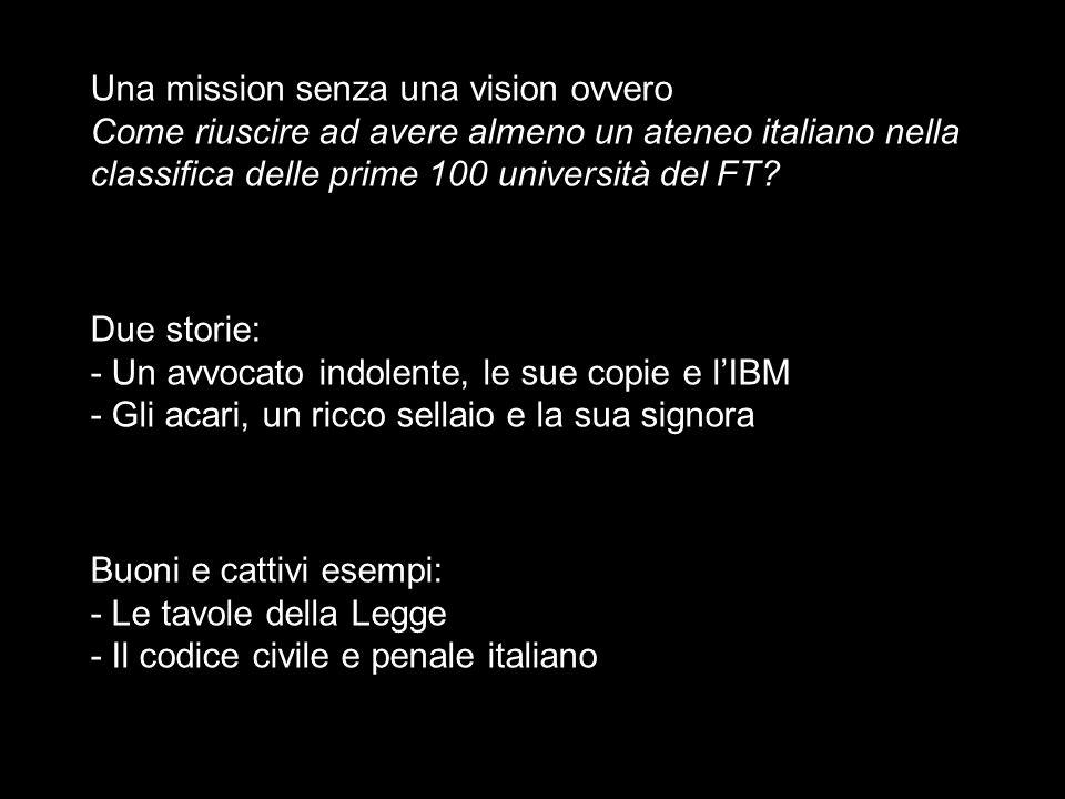Una mission senza una vision ovvero