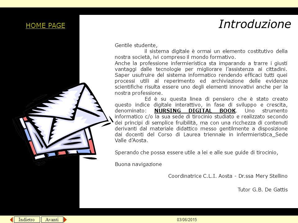 Introduzione HOME PAGE Gentile studente,