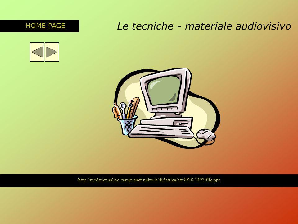 Le tecniche - materiale audiovisivo