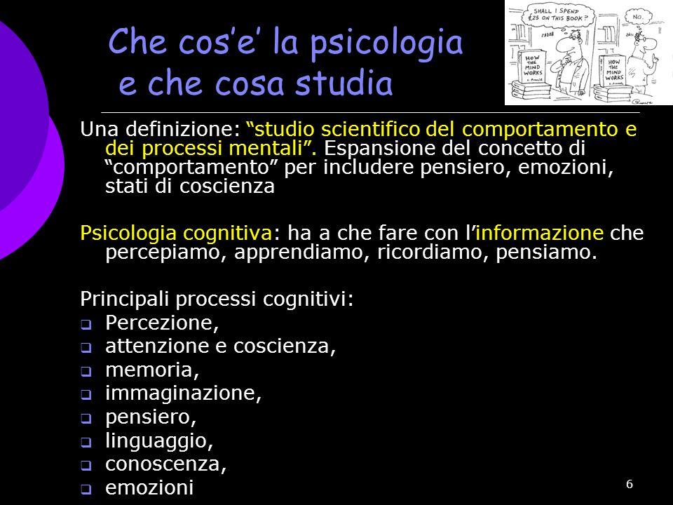 Che cos'e' la psicologia e che cosa studia