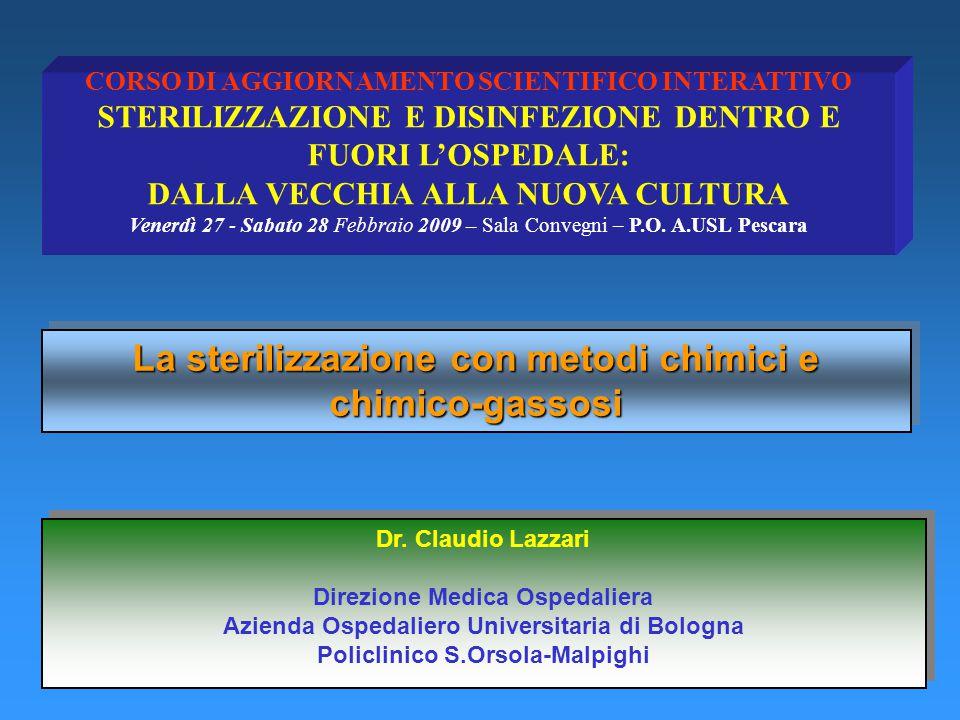 La sterilizzazione con metodi chimici e chimico-gassosi