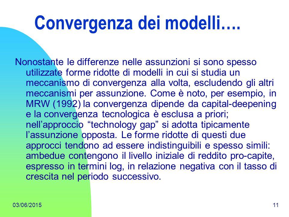Convergenza dei modelli….