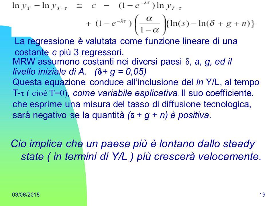 La regressione è valutata come funzione lineare di una costante c più 3 regressori.