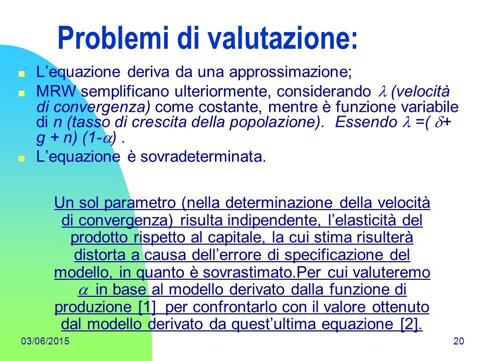 Problemi di valutazione: