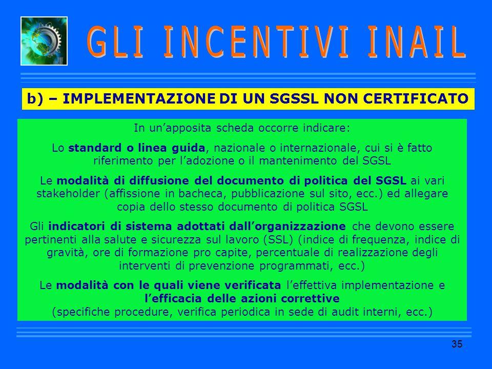 GLI INCENTIVI INAIL b) – IMPLEMENTAZIONE DI UN SGSSL NON CERTIFICATO