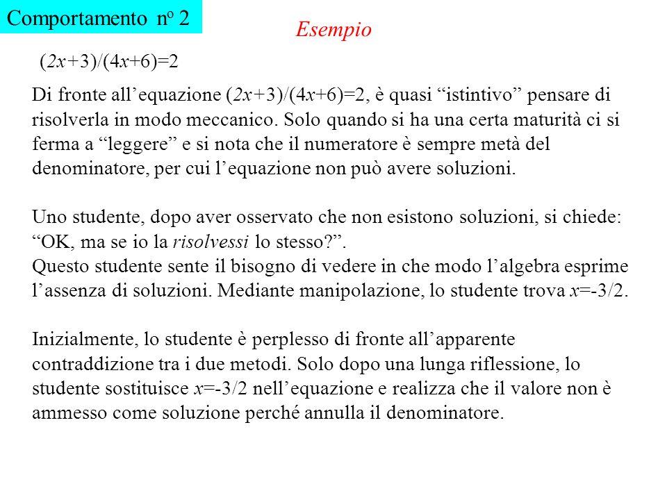 Comportamento no 2 Esempio (2x+3)/(4x+6)=2
