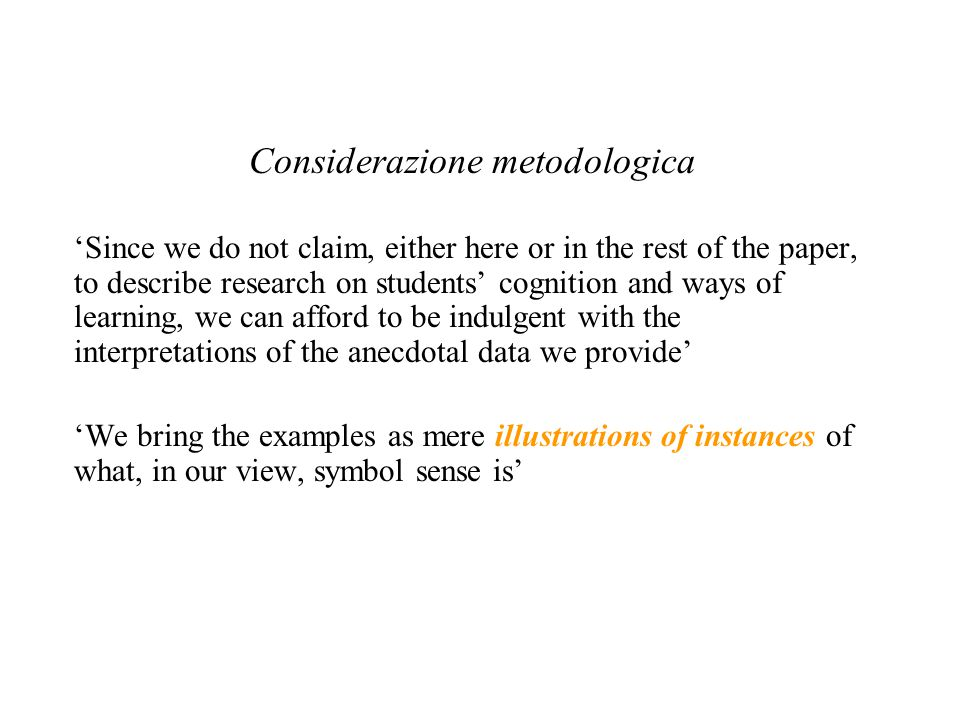 Considerazione metodologica