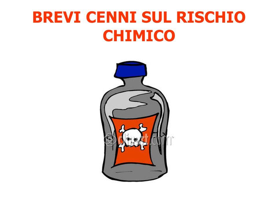 BREVI CENNI SUL RISCHIO CHIMICO