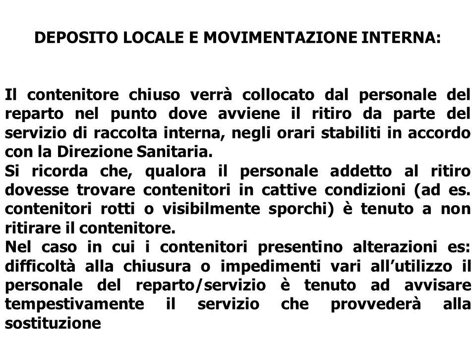 DEPOSITO LOCALE E MOVIMENTAZIONE INTERNA: