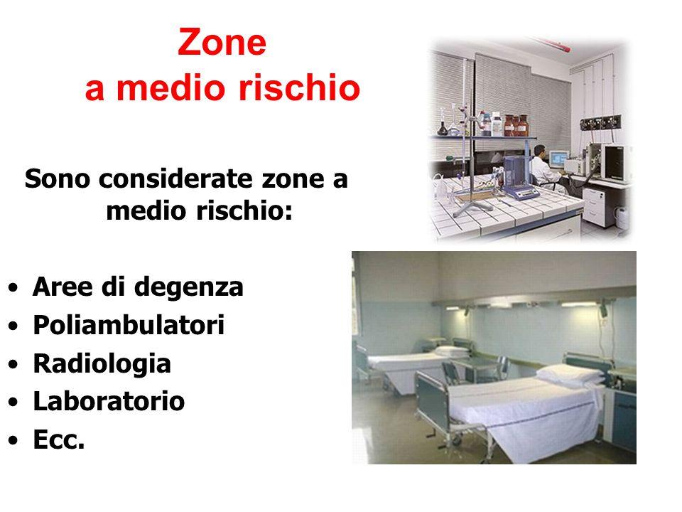 Sono considerate zone a medio rischio: