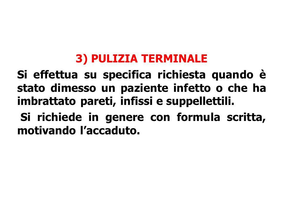 3) PULIZIA TERMINALE